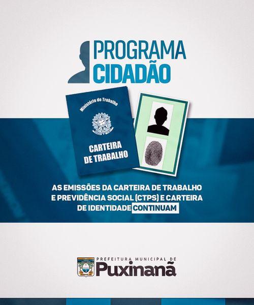 PROGRAMA CIDADÃO, EMISSÃO DE DOCUMENTOS CONTINUA. Saiba mais...